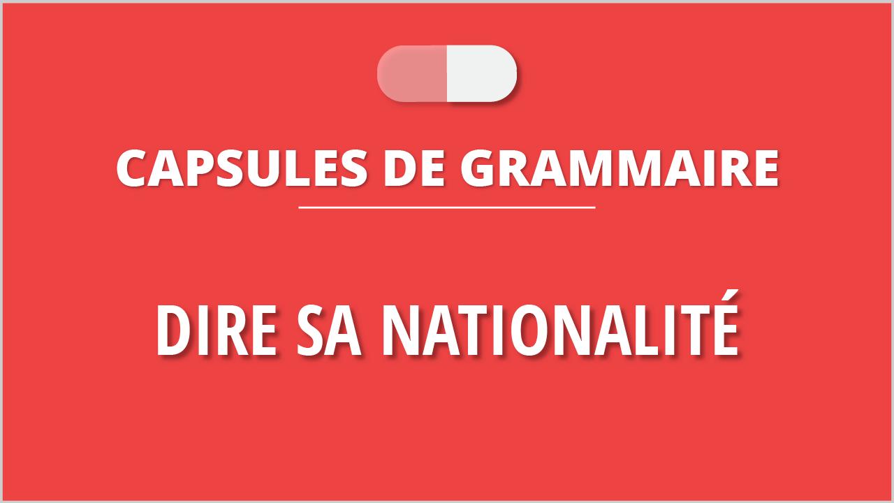 Dire sa nationalité en français