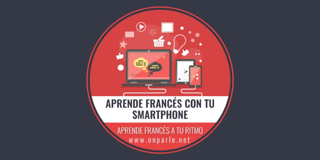 APRENDE FRANCÉS CON TU SMARTPHONE O TABLET