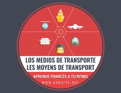 LOS MEDIOS DE TRANSPORTE / LES MOYENS DE TRANSPORT