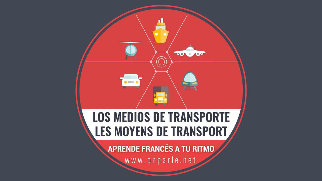 Los medios de transporte en francés