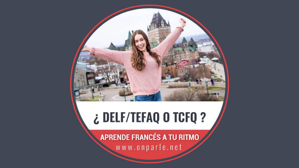 EXAMEN PARA EMIGRAR A CANADÁ DELF-TEFAQ-TCFQ