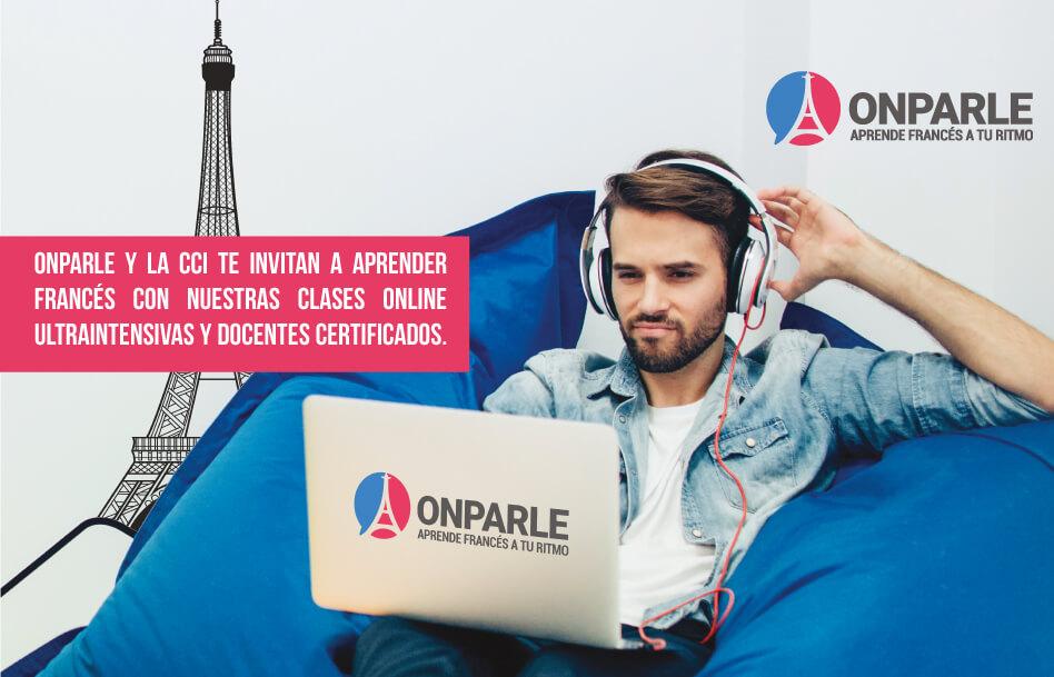 Onparle y la CCI te invitan a aprender francés con nuestras clases online ultraintensivas y docentes certificados.